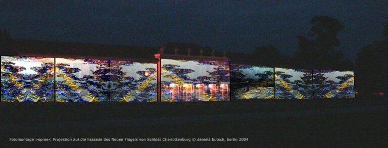 Daniela Butsch | Fotomontage |Spree Projektion auf den Neuen Fluegel des Schlosses Charlottenbur © 2004